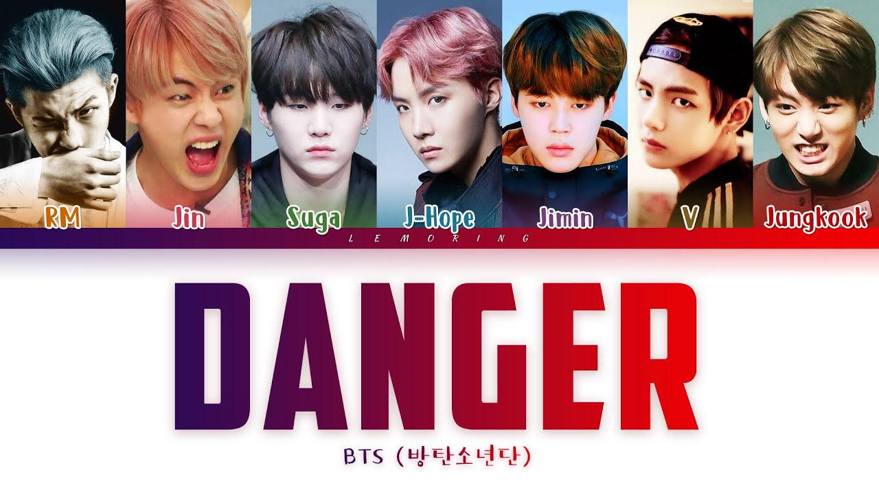 Download BTS - Danger (방탄소년단 - Danger) [Color Coded Lyrics/Han/Rom/Eng/가사]