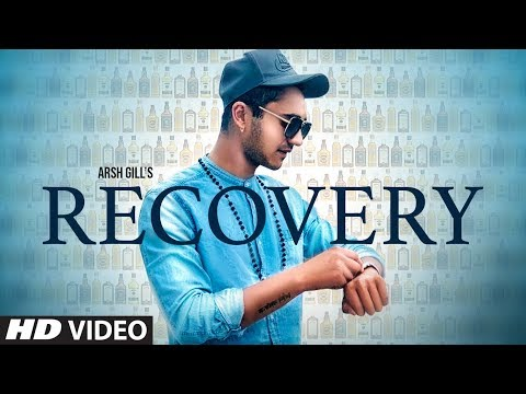 Recovery (Full Song) Arsh Gill | Jeona | Latest Punjabi Songs 2019