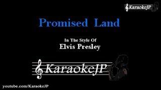 Promised Land (Karaoke) - Elvis Presley
