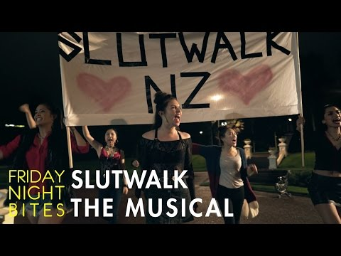 Friday Night Bites - SLUTWALK: THE MUSICAL | Comedy Web Series