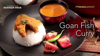 How to make Goan fish Curry - A Goan recipe from Chef Ranveer Brar