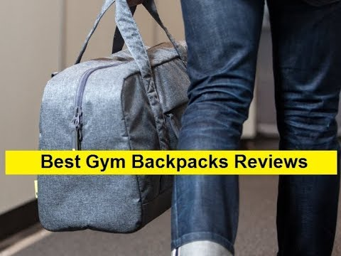 Top 3 Best Gym Backpacks Reviews In 2019 Youtube