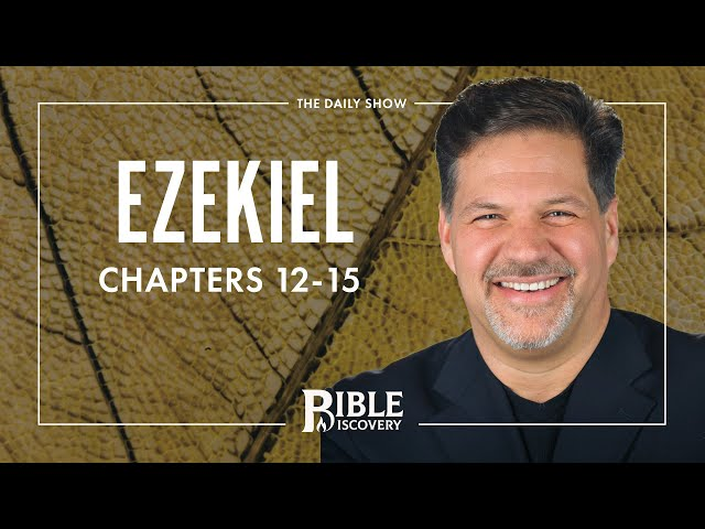 A Sign for the People | Ezekiel 12-15