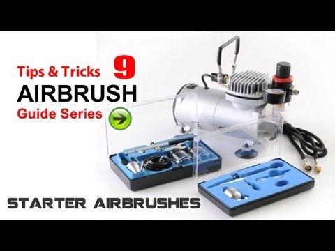 Airbrush painting 9 (tips & tricks) - Cheap Starter Gravity & Syphon Feed Airbrushes Guide