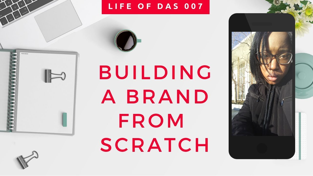 How to Build a Brand from the Ground Up | The Life of DAS 007