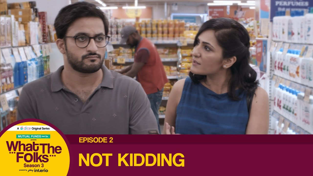 Download Dice Media   What The Folks (WTF)   Web Series   S03E02 - Not Kidding