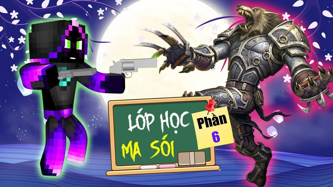 Minecraft Lớp Học Ma Sói (Phần 6) #1- NGÀY HỌC HÈ MA SÓI 🐺 vs 🌞