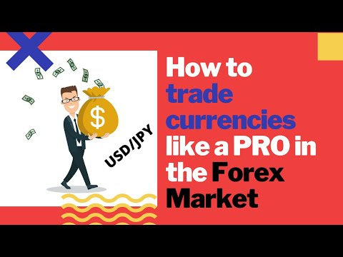 How to trade currencies like a PRO in the Forex Market (USD/JPY)
