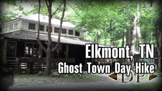 Abandoned Mountain Town, Elkmont, TN - Ghost Town Day Hike