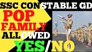 SSC CONSTABLE GD POP FAMILY  ALLOWED