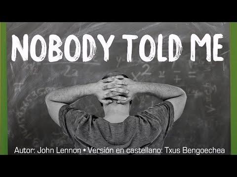 Nobody Told Me. John Lennon. Adaptación Al Castellano. Versión Española. Spanish Cover. Karaoke
