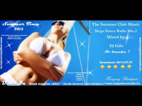 The Summer Club Music Megadance Radio Mix vol 2 (Mixed by Dj Gála) 2013