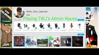 Roblox| TWJ's Admin House