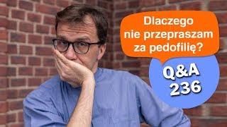 Dlaczego nie przepraszam za pedofilię? [Q&A#236] Remi Recław SJ