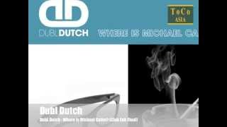 Download DubL Dutch - Where Is Michael Caine? (Club Edit Final) [Official] MP3 song and Music Video