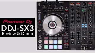 Pioneer DDJ SX3 Review & In Depth Demo