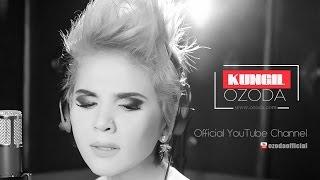 Ozoda - KUNGIL ( Exclusive Music Version )
