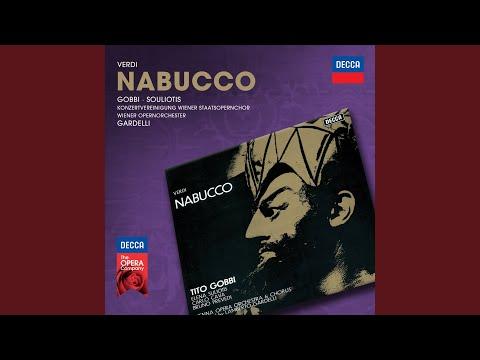 Verdi: Nabucco / Act 2 - Che Si Vuol? ... Il Maledetto Non Ha Fratelli