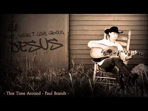 Paul Brandt - That's what I love about Jesus