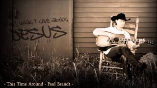 Watch Paul Brandt Thats What I Love About Jesus video