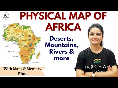 PHYSICAL MAP OF AFRICA   Physical Features of Africa   World Map & Continents   Ma'am Richa
