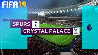 FIFA 19 - Tottenham Hotspur vs. Crystal Palace @ Tottenham Hotspur Stadium