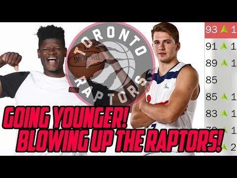BLOWING UP RAPTORS ROSTER! Raptors Rebuild NBA 2K18