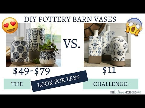 Look for Less Challenge Aug 2018 - DIY Pottery Barn Vases