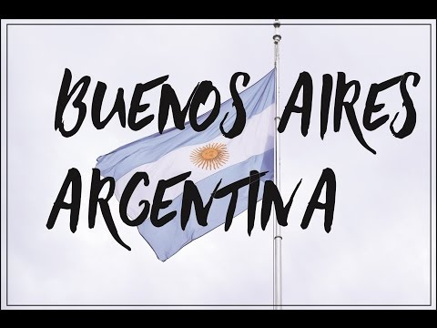 Buenos Aires, Argentina | TRAVEL DIARY