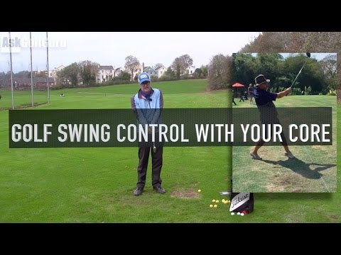 Golf Swing Control With Your Core