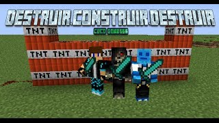 DESTRUIR..CONSTRUIR...DESTRUIR! ..Episodio#1