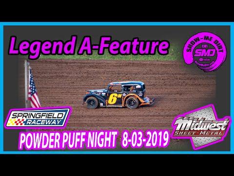 S03 E377 Legend A-Feature - POWDER PUFF NIGHT Springfield Raceway 08-03-2019