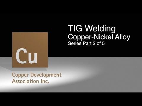 2 TIG Welding Copper Nickel Alloy Part 2 of 5
