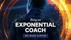 Introducing Being An Exponential Coach by Rich Litvin