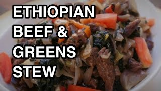 Ethiopian Beef & Greens Recipe - Siga Be Gomen