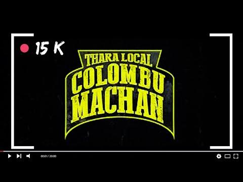 Rap musical | Thara Local Colombo Machan Offical Music video