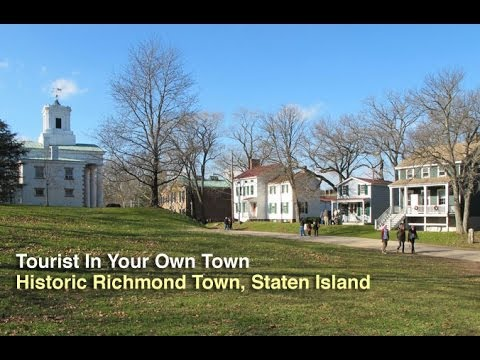 Tourist In Your Own Town #27 - Historic Richmond Town, Staten Island