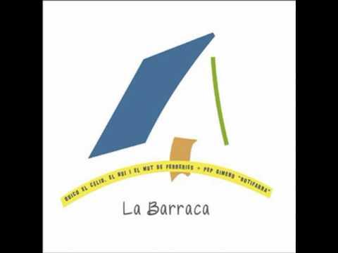 La Barraca (Disc Complet) - Pep Gimeno Botifarra i Quico el Cèlio