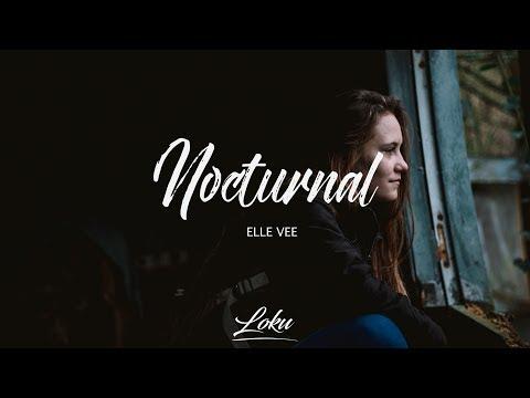 Elle Vee - Nocturnal (Lyrics)