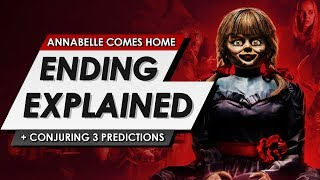 Annabelle Comes Home: Ending Explained + Spoiler Talk Review & The Conjuring 3 Predictions