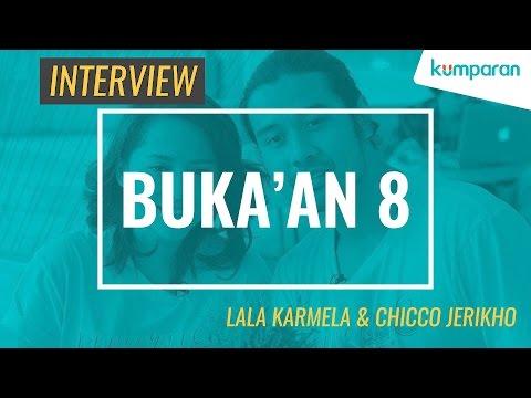 Interview - Lala Karmela & Chicco Jerikho - Film BUKA'AN 8