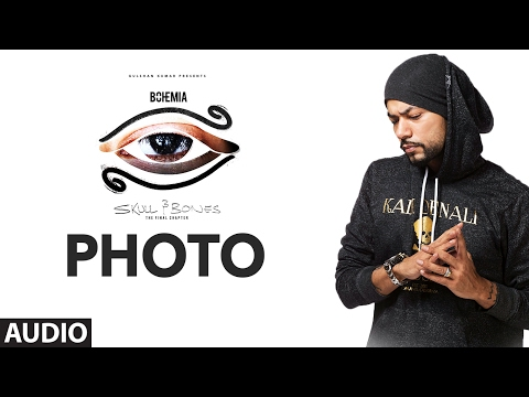 Bohemia: PHOTO Official (Audio) Song | Skull & Bones | T-Series