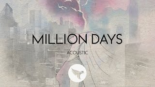 Sabai - Million Days (Acoustic) feat. Hoang & Claire Ridgely