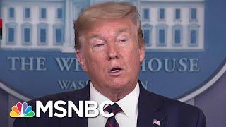 Trump: Over next 100 days, we will make over 100K ventilators   MSNBC
