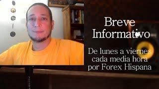 Breve Informativo - Noticias Forex del 17 de Mayo del 2019
