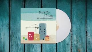 Burrito Panza - Solo y mal acompañado [Full Album Stream]