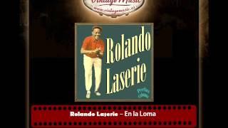 Rolando Laserie – En la Loma (Bossa Nova) (Perlas Cubanas)