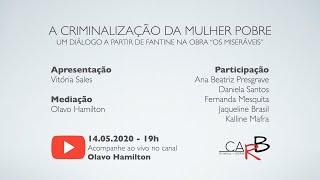 """A criminalização da mulher pobre: um diálogo a partir de Fantine na obra """"Os miseráveis"""""""
