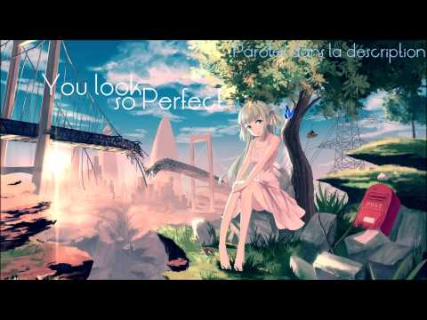 NightCore - You Look So Perfect - Acoustic
