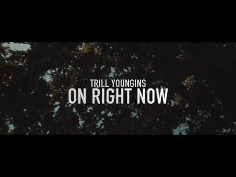 Trill Youngins - On Right Now | Directed by @TheRealJayPusha